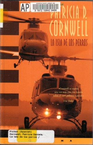 La isla de los perros / Isle of Dogs (Andy Brazil) (Spanish Edition) (8466608834) by Cornwell, Patricia Daniels