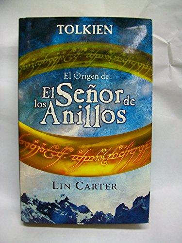 El Origen Del Senor De Los Anillos: Tolkien, J. R.
