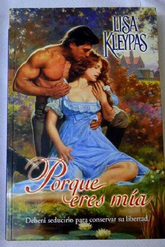 9788466609821: Porque Eres Mia (Spanish Edition)