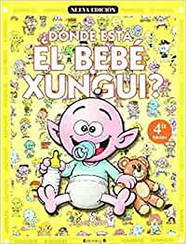 9788466609883: DONDE ESTA EL BEBE XUNGUI