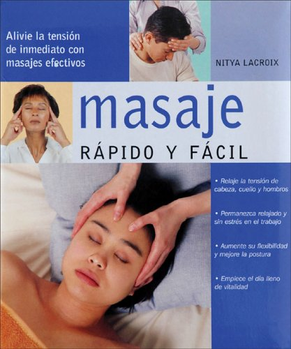 9788466610315: Masaje, rapido y facil (Spanish Edition)