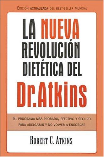 9788466610407: NUEVA REVOLUCION DIETETICA DEL DR. ATKINS, LA (DINAMICA)