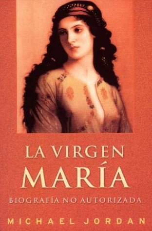 9788466610582: La Virgen Maria (Spanish Edition)