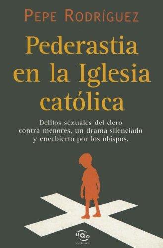 9788466610650: Pederastia En La Iglesia Catolica (Sine Qua Non) (Spanish Edition)
