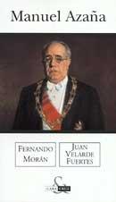 Manuel Azaña,: Juan Valverde Fuertes, Fernando Moran