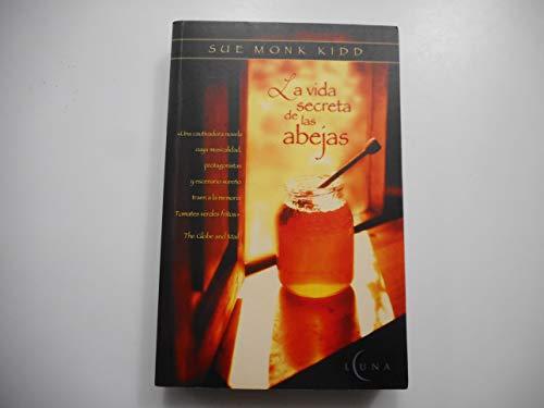 9788466611107: Vida Secreta De Las Abejas, La (Luna (ediciones B))