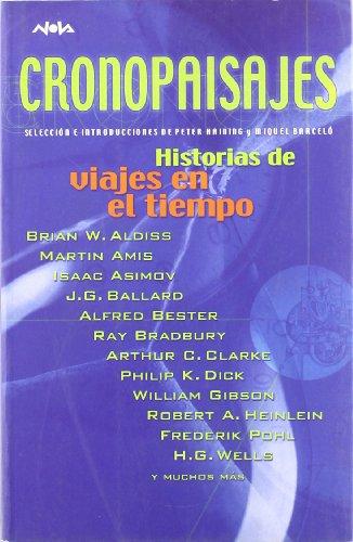 9788466611275: CRONOPAISAJES: HISTORIAS DE VIAJES EN EL TIEMPO (NOVA)