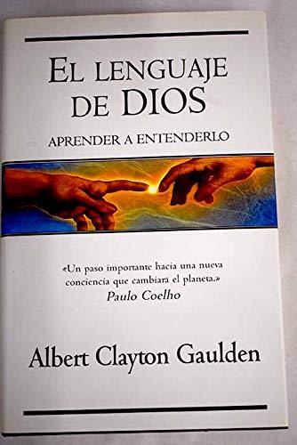 9788466611565: El Lenguaje De Dios