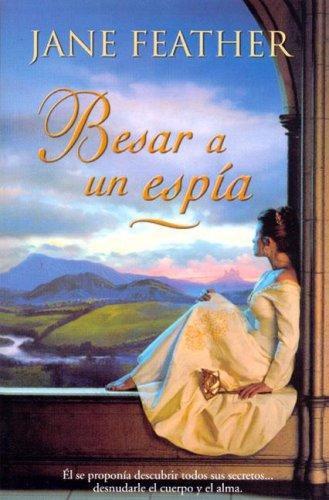 9788466611572: BESAR A UN ESPIA (AMOR Y AVENTURA)