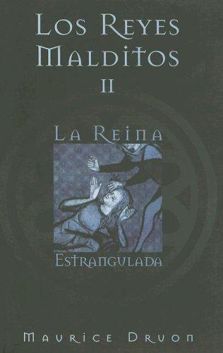 9788466612098: REINA ESTRANGULADA, LA: LOS REYES MALDITOS II