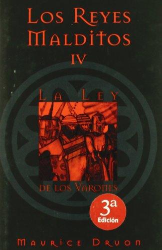 9788466612104: LEY DE LOS VARONES, LA: LOS REYES MALDITOS IV