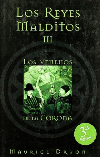 9788466612135: VENENOS DE LA CORONA, LOS: LOS REYES MALDITOS III