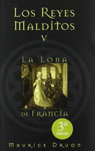 9788466612142: LOBA DE FRANCIA, LA: LOS REYES MALDITOS V