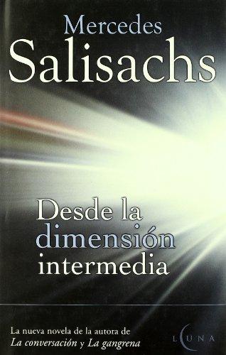 9788466612173: Desde La Dimension Intermedia (Spanish Edition)