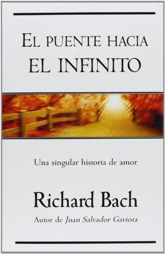 9788466612579: El puente hacia el infinito: Una singular historia de amor