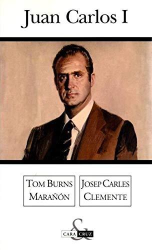 9788466612593: Juan Carlos I (Cara & Cruz) (Spanish Edition)