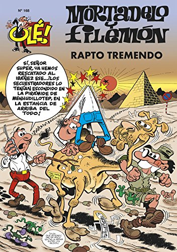 9788466612920: OLE MORTADELO Y FILEMON 168 RAPTO TREMENDO