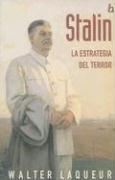 9788466613163: Stalin: La Estrategia del Terror (Biografia E Historia) (Spanish Edition)