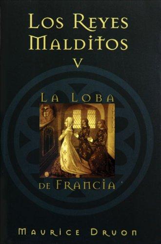 9788466613187: Los reyes malditos V: La loba de Francia (Spanish Edition)