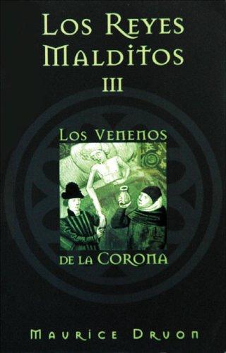 Los reyes malditos III: Los venenos de: Maurice Druon, Ma.