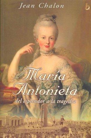 9788466613569: Maria Antonieta : del esplendor a la tragedia