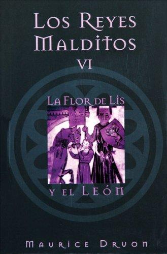 REYES MALDITOS VI  LA FLOR DE LISS Y EL