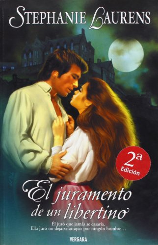 9788466613620: El Juramento De Un Libertino (Spanish Edition)