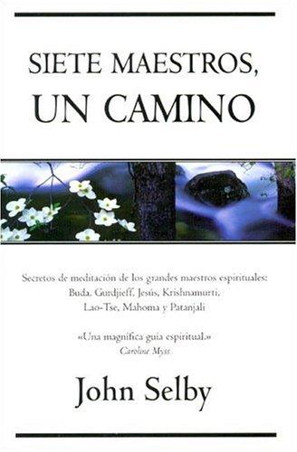 9788466613859: Siete maestros, un camino/ Seven Masters, One Path (Spanish Edition)