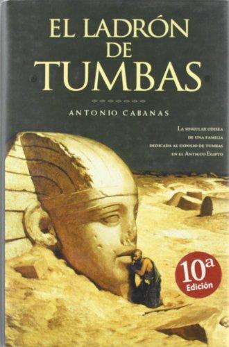 9788466614351: El Ladrón De Tumbas