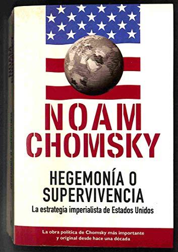 9788466614665: Hegemonia O Supervivencia: El Dominio Mundial De Eeuu