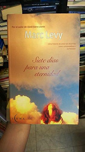 9788466614689: Siete Dias Para Una Eternidad (Spanish Edition)