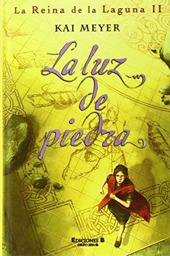 9788466614801: La luz de piedra: La Reina de la Laguna II (La Reina De La Laguna / Dark Reflections Trilogy) (Spanish Edition)