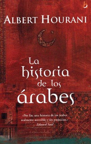 9788466615389: La historia de los Arabes (Biografia Historica)