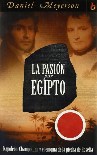PASION POR EGIPTO  LA *