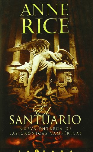 El santuario (Spanish Edition): Anne Rice