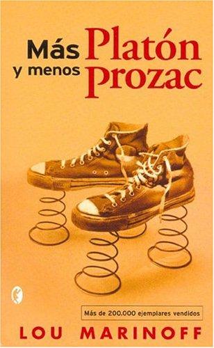 Mas Platon Y Menos Prozac: Lou Marinoff