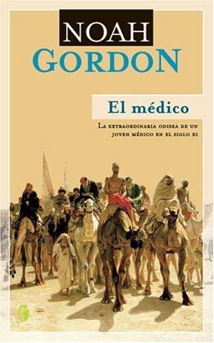 9788466616386: El Medico: La Extraordinaria Aventura de un Joven Medico en el Siglo XI (Spanish Edition)