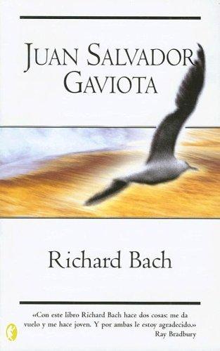 9788466616393: Juan Salvador Gaviota: Jonathan Livington Seagull (Spanish Edition)