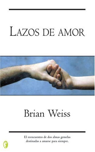 9788466616423: Lazos de amor (Byblos: New Age) (Byblos: New Age)