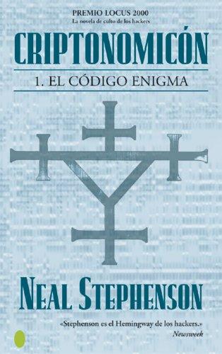 Criptonomicon I: El codigo Engima (Ciencia Fccion: Neal Stephenson