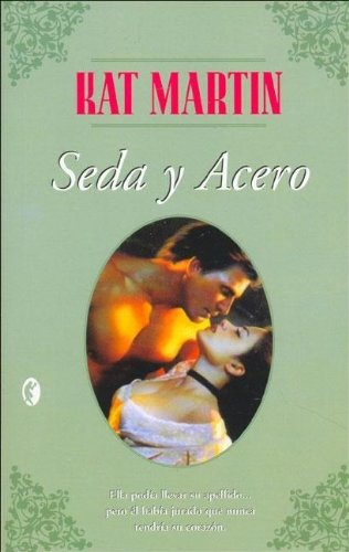 9788466616485: Seda y Acero / Silk and Steel (Spanish Edition)