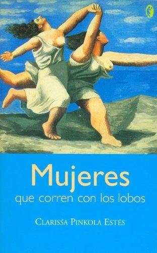 9788466616942: Mujeres Que Corren Con Los Lobos (Spanish Edition)