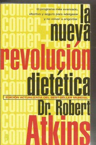9788466616980: NUEVA REVOLUCION DIETETICA, LA (BYBLOS)