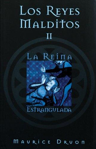 9788466617062: Los reyes malditos II: La reina estrangulada (Spanish Edition)