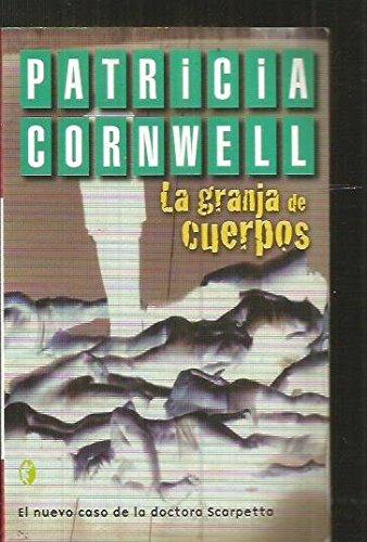 La granja de cuerpos (8466617132) by Cornwell, Patricia Daniels