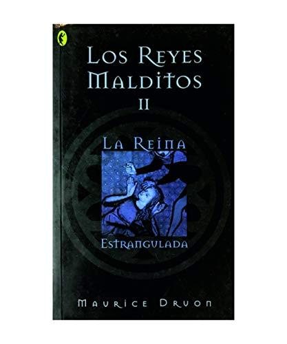 9788466617147: Los Reyes Maltidos Ii La Reina Estrangulada Coleccion Byblos