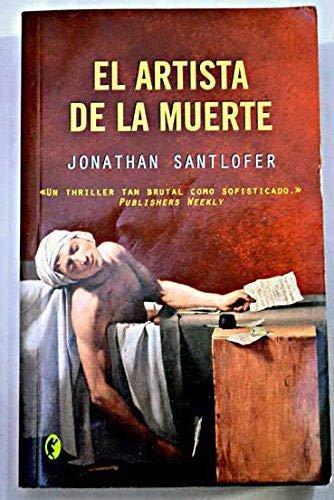 9788466617215 El Artista De La Muerte Abebooks Santlofer Jonathan 8466617213