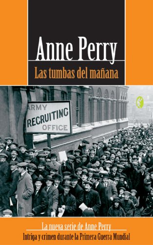 Las tumbas del manana (World War I) (846661723X) by Anne Perry