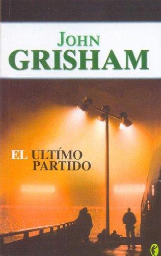 9788466617284: El Ultimo Partido (Spanish Edition)