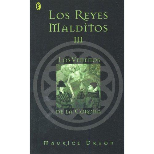 9788466617307: Venenos De La Corona,Los - Los Reyes Malditos Iii (Byblos)